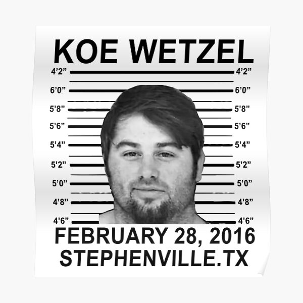 koe wetzel feb 28 2016 wasted Poster