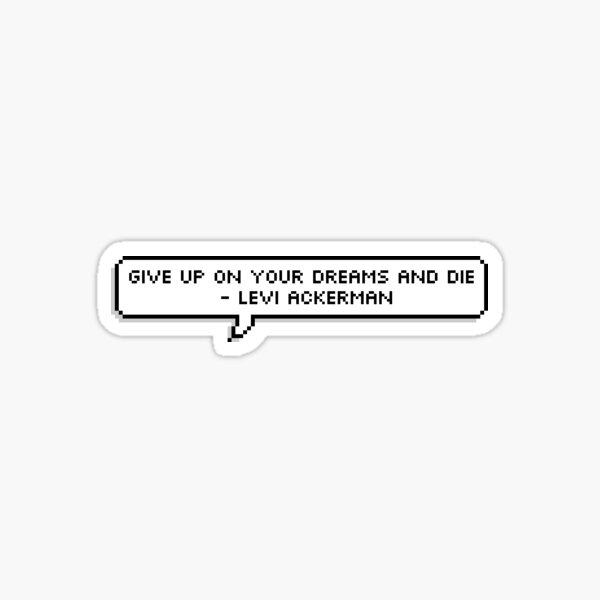 Abandonne tes rêves et meurs Sticker