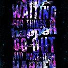 Make Them Happen by Lou Patrick Mackay