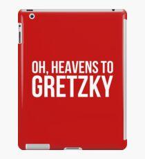 Heavens to Gretzky (white text) iPad Case/Skin