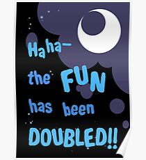Quotes and quips - the fun has been doubled Poster