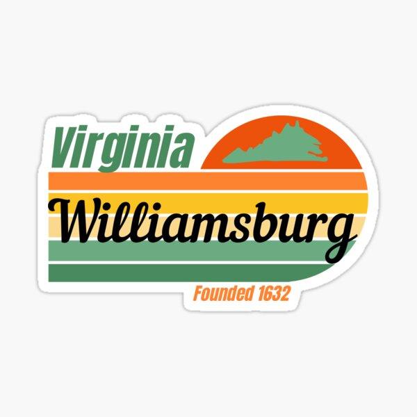Williamsburg Virginia Founded 1632 Sticker