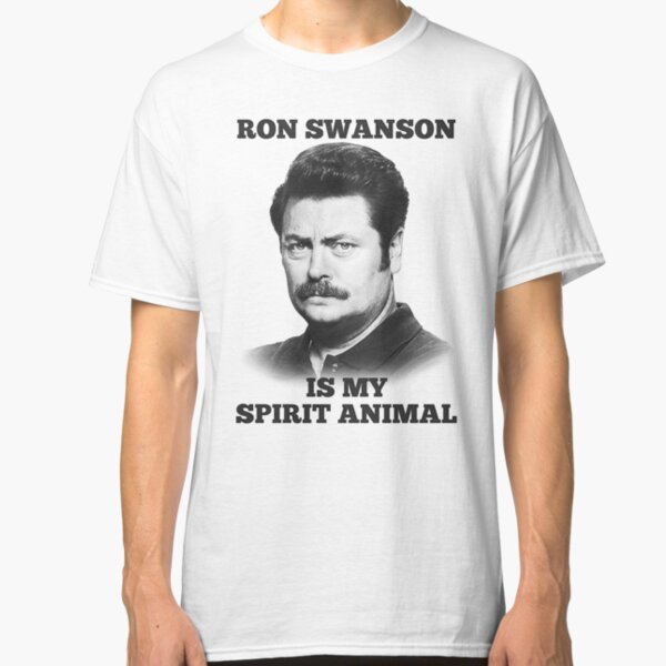 Ron Swanson is my spirit animal Classic T-Shirt