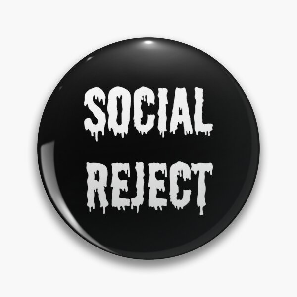 Social Reject (Black) Pin