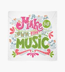 Make your own kind of music Scarf