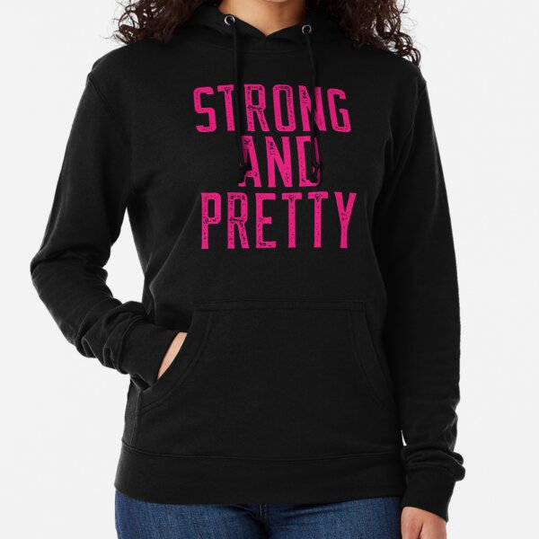 Strong AND Pretty Lightweight Hoodie