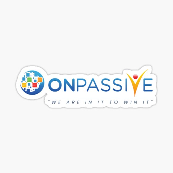 The Official OnPassive Name, Logo & We Are In It To Win It Sticker