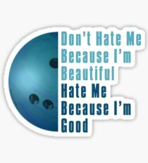 Im Beautiful Im Good Bowling Blue Sticker