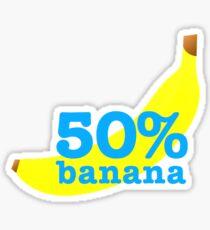 Fifty Percent Banana! Sticker