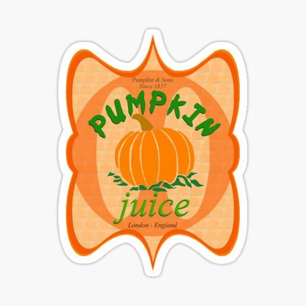 what did you expect, pumpkin juice!? Sticker