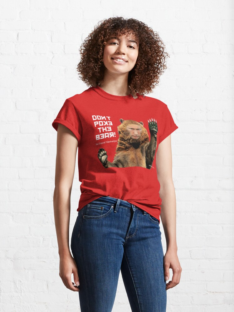 Alternate view of Don't Poke the Bear (Putin) Classic T-Shirt