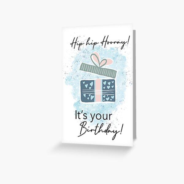 Hip Hip Hooray, It's your Birthday  Grußkarte