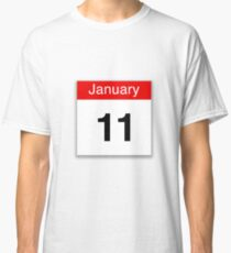 January 11th Classic T-Shirt