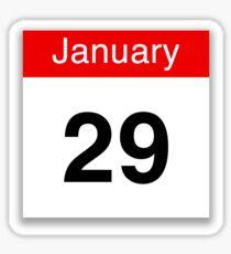 January 29th Sticker