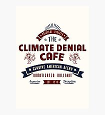 Climate Denial Cafe Photographic Print