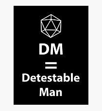 Lámina fotográfica Dungeon Master = hombre detestable