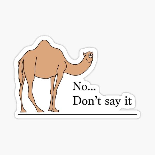 Don't say it... Sticker