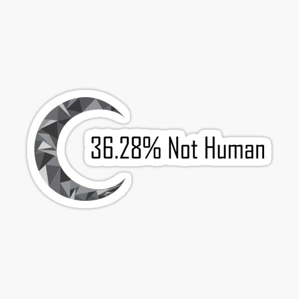 36.28% Not Human Sticker