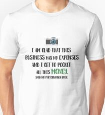 Photographer Funny Fact Unisex T-Shirt