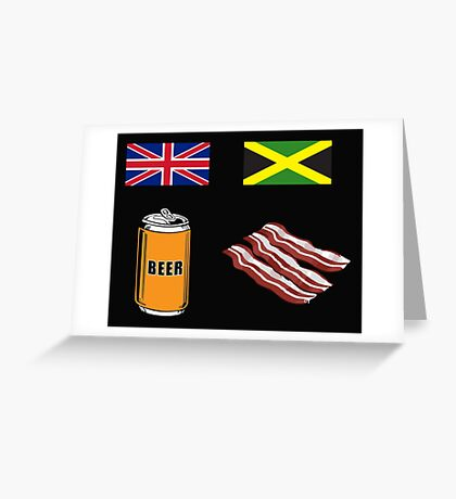 """English """"Beer-Can"""" = Jamaican """"Bacon"""" Greeting Card"""
