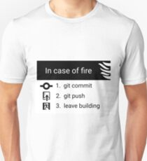 In case of fire Unisex T-Shirt