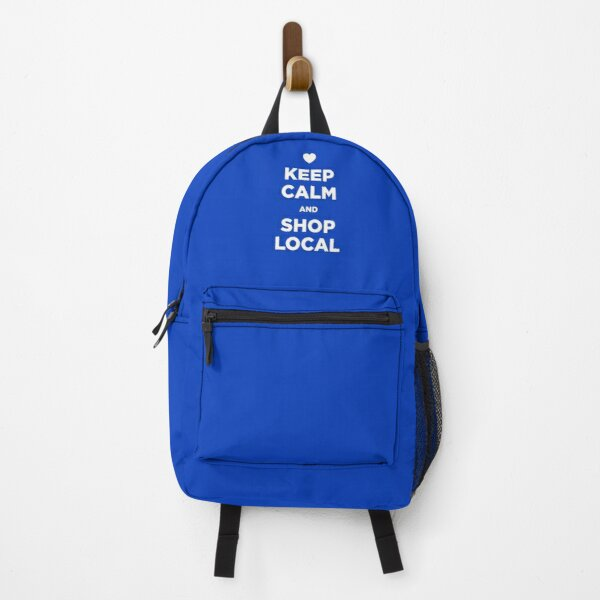 Keep Calm and Shop Local Backpack