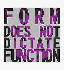 Form vs Function Photographic Print