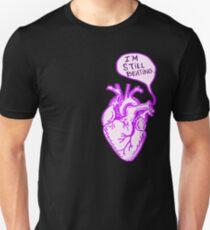 """Heart- """"I'm still beating"""" Unisex T-Shirt"""