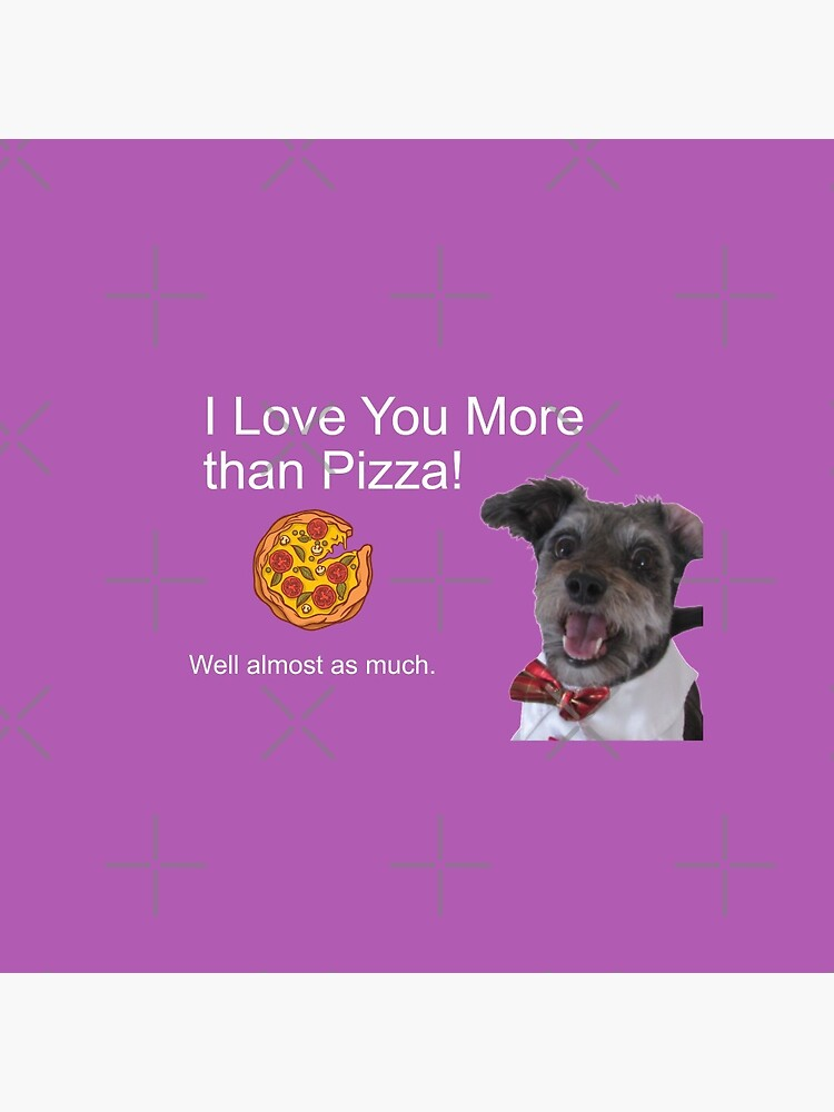 I Love You More Than Pizza Well Almost by timeforhappy