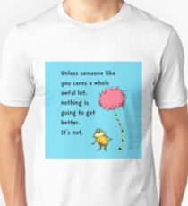 Unless Some One Like You T-Shirt