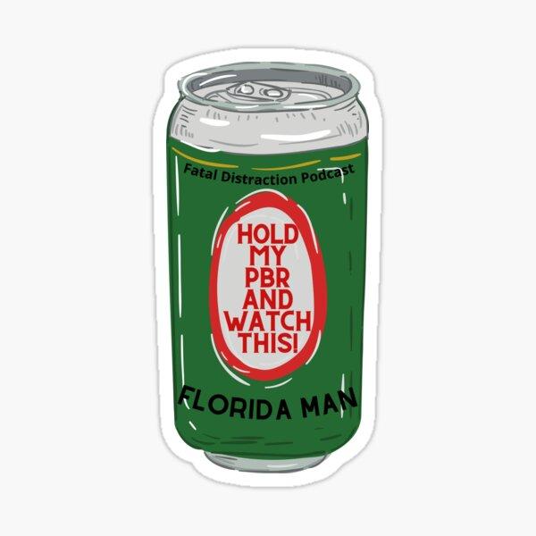 Florida Man Brews Sticker
