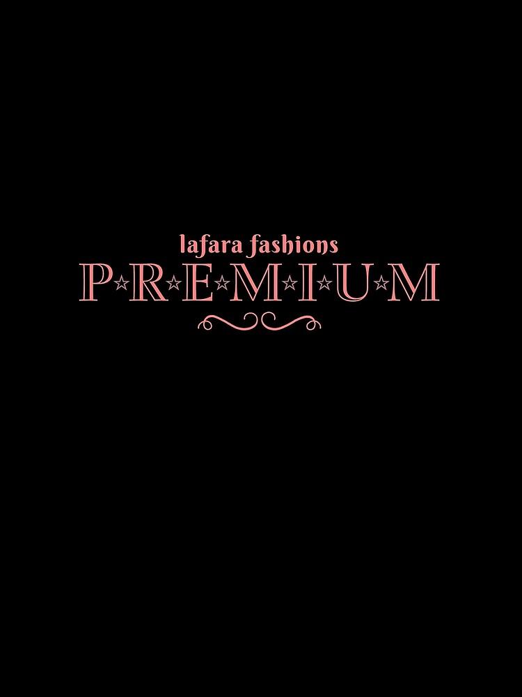 LaFara Fashion Premium by Lafara
