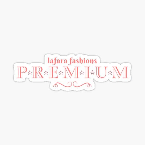 LaFara Fashion Premium Sticker