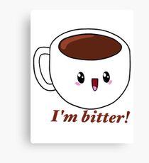 Bitter Coffee Canvas Print