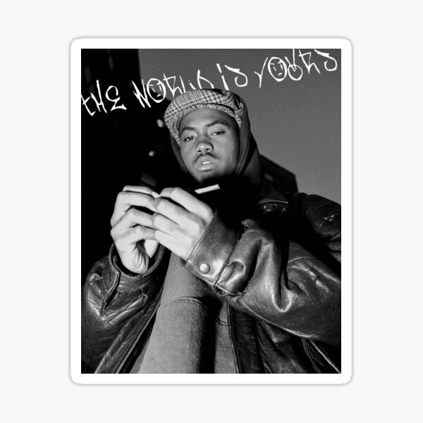 """Nas """"The World Is Yours"""" Sticker"""