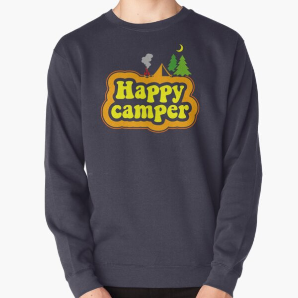Happy Camper. Colourful words with campsite. Pullover Sweatshirt