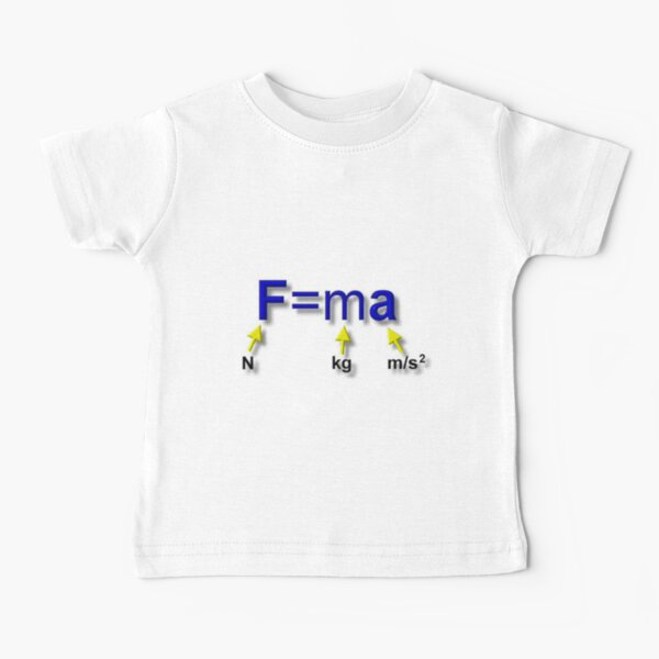 Newton's Second Law of Motion #Newton #Second #Law #Motion Baby T-Shirt