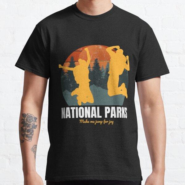 National Parks Make Me Jump For Joy Classic T-Shirt