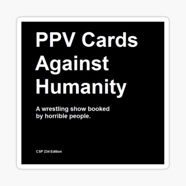 PPV Cards Against Humanity Sticker