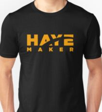 Haye Maker Unisex T-Shirt