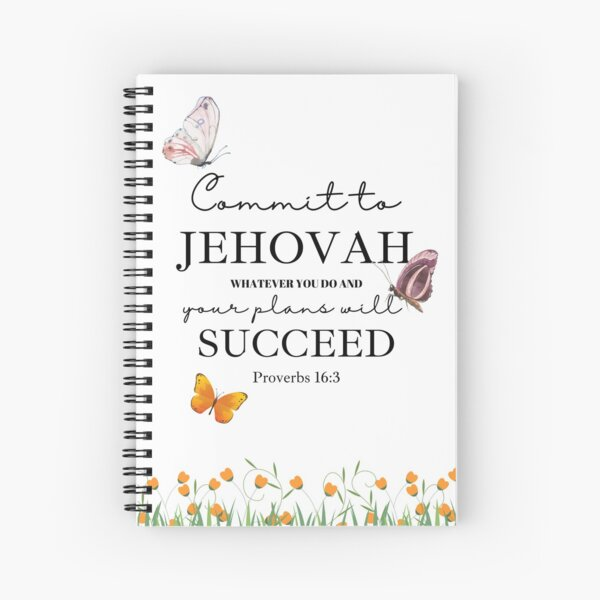 Commit to Jehovah Prov 16:3 Spiral Notebook
