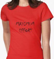 Maximum Effort Women's Fitted T-Shirt