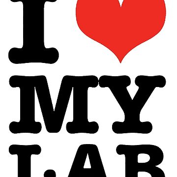 I Love My Lab by Giii