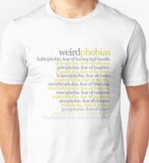 Weird Phobias Unisex T-Shirt