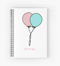 Let it go Spiral Notebook