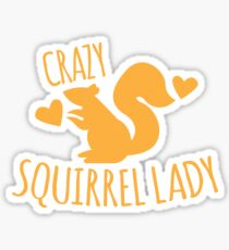 Crazy Squirrel lady Sticker