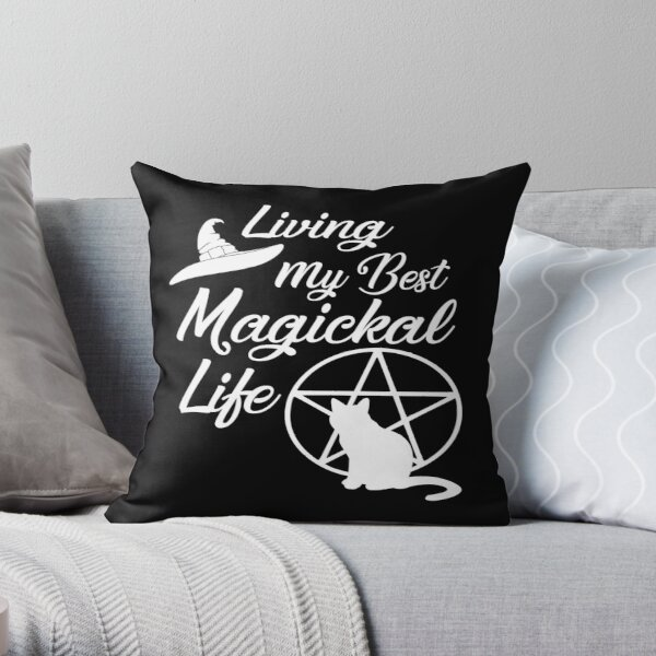 Living My Best Magickal Witchy Life Cheeky Witch® Throw Pillow