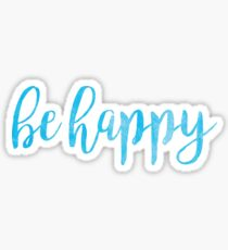 Be Happy Blue Watercolor Sticker