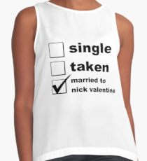 Single. Taken. Married to Nick Valentine Contrast Tank