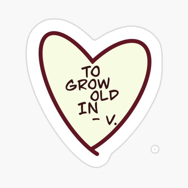 to grow old in -V. wandavision Sticker
